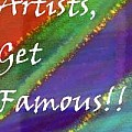 Artists Get Famous  No photographs