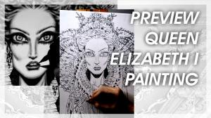 Queen Elizabeth I Painting Preview